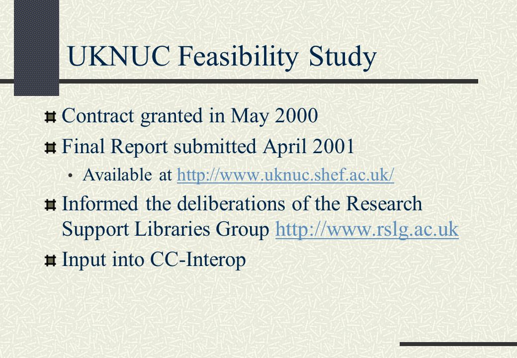 UKNUC testing & observation Reported in New Review of Information and Library Research, vol.