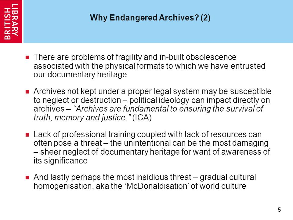5 5 Why Endangered Archives.
