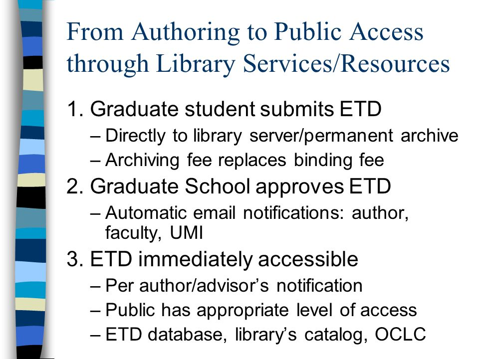 From Authoring to Public Access through Library Services/Resources 1.