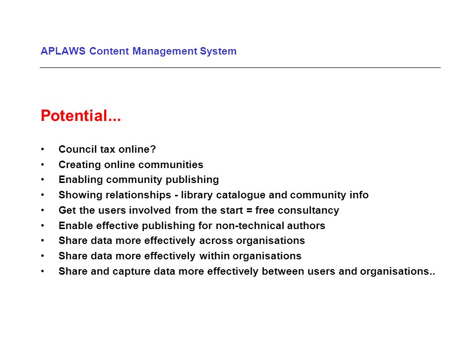 APLAWS Content Management System Potential... Council tax online.