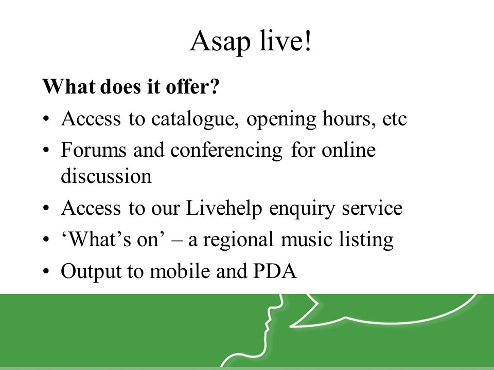 Asap live. What does it offer.