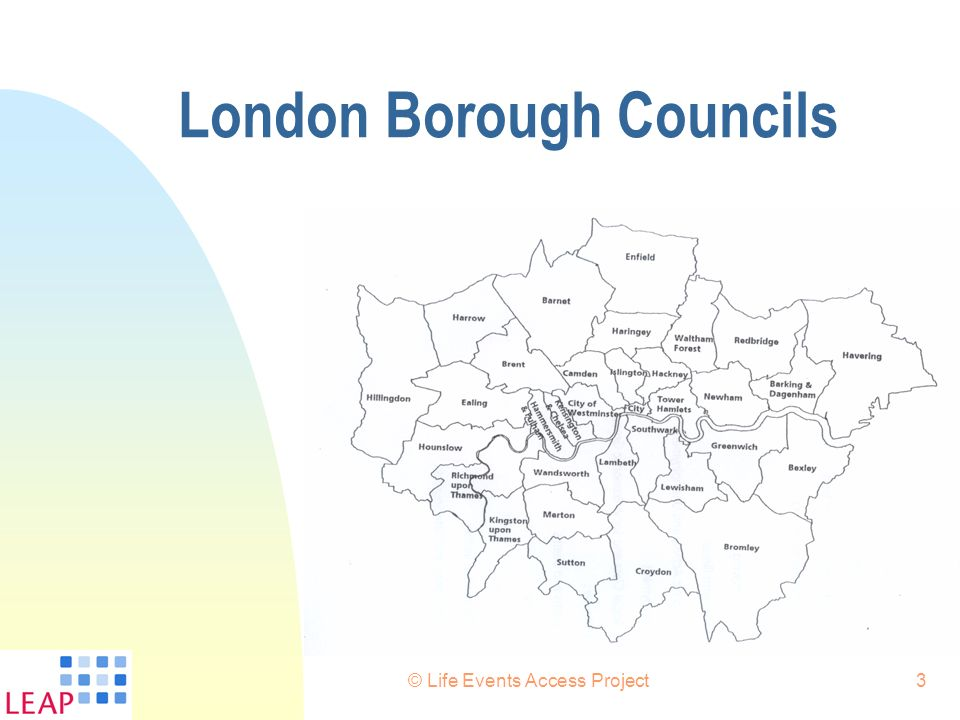 © Life Events Access Project3 London Borough Councils