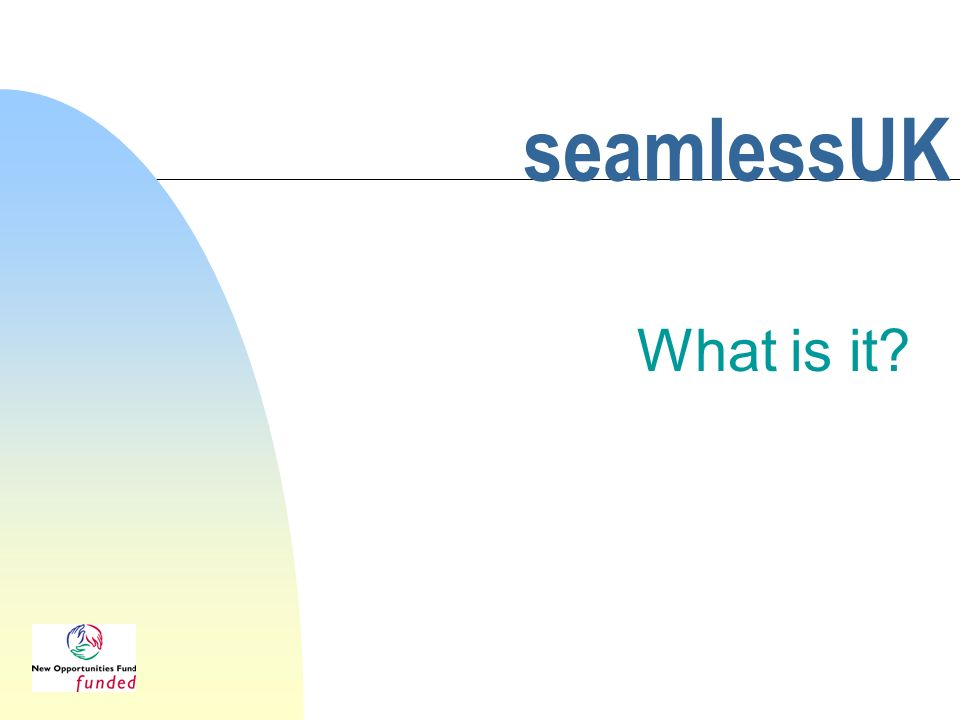 seamlessUK What is it?