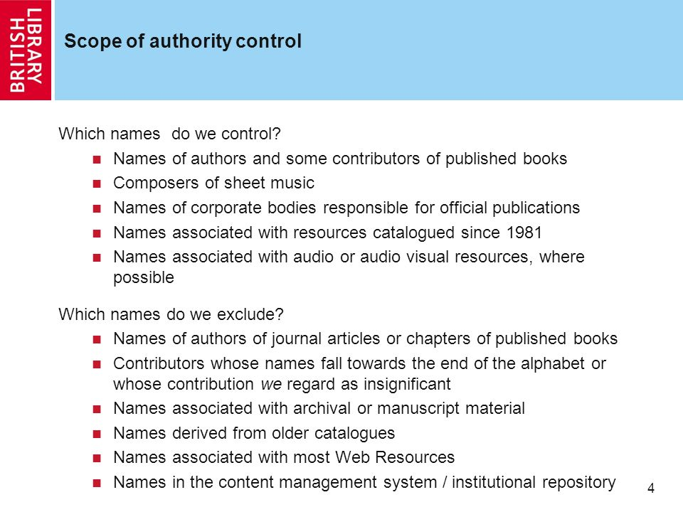 4 Scope of authority control Which names do we control.