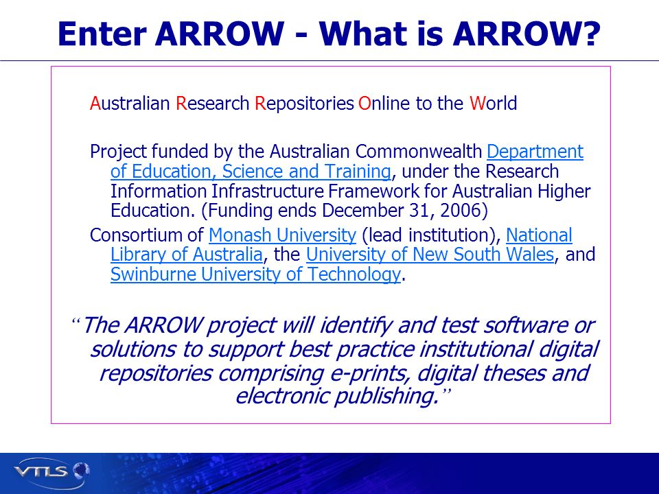 Visionary Technology in Library Solutions Enter ARROW - What is ARROW.