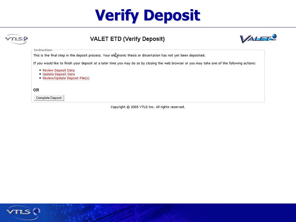 Visionary Technology in Library Solutions Verify Deposit