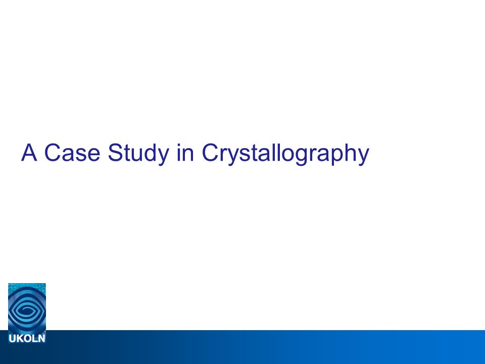A Case Study in Crystallography