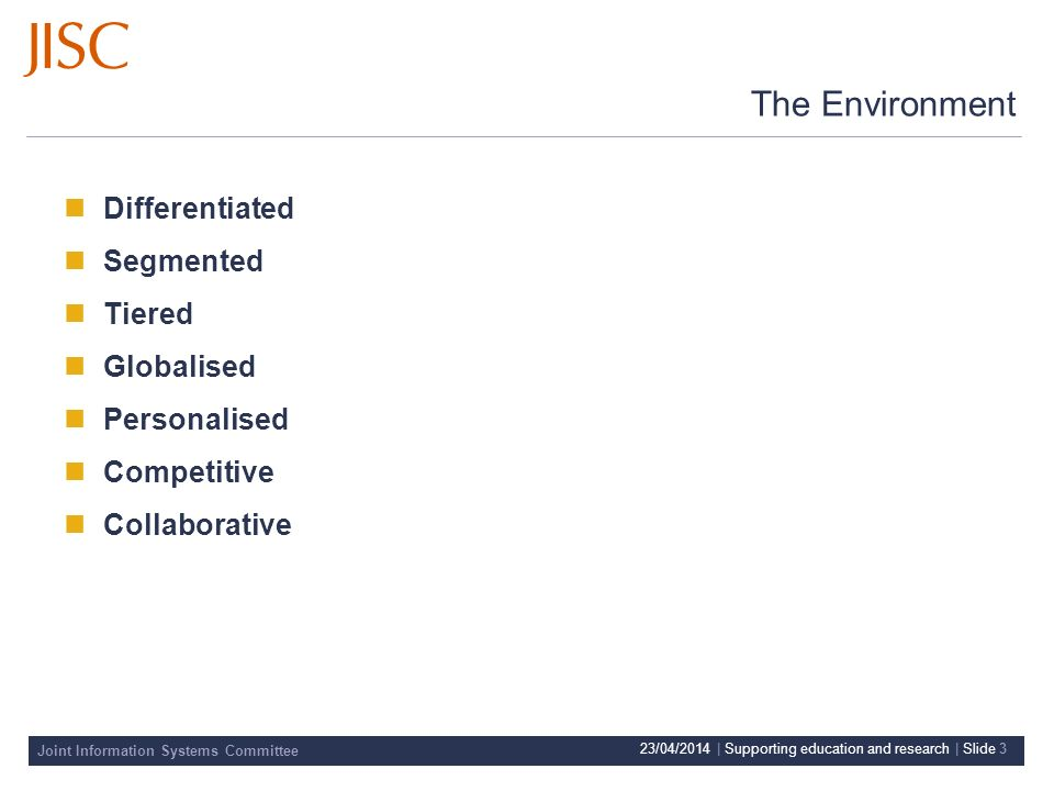 Joint Information Systems Committee 23/04/2014 | Supporting education and research | Slide 4 What does sustainability mean.