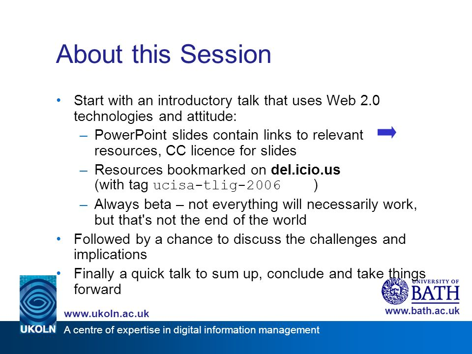 A centre of expertise in digital information management www.ukoln.ac.uk www.bath.ac.uk Contents –Introduction –Where Are We Now.