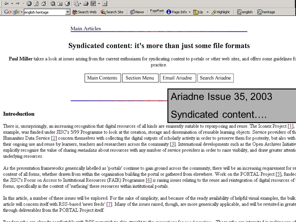 JISC RSC SE Workshop23 Ariadne Issue 35, 2003 Syndicated content….