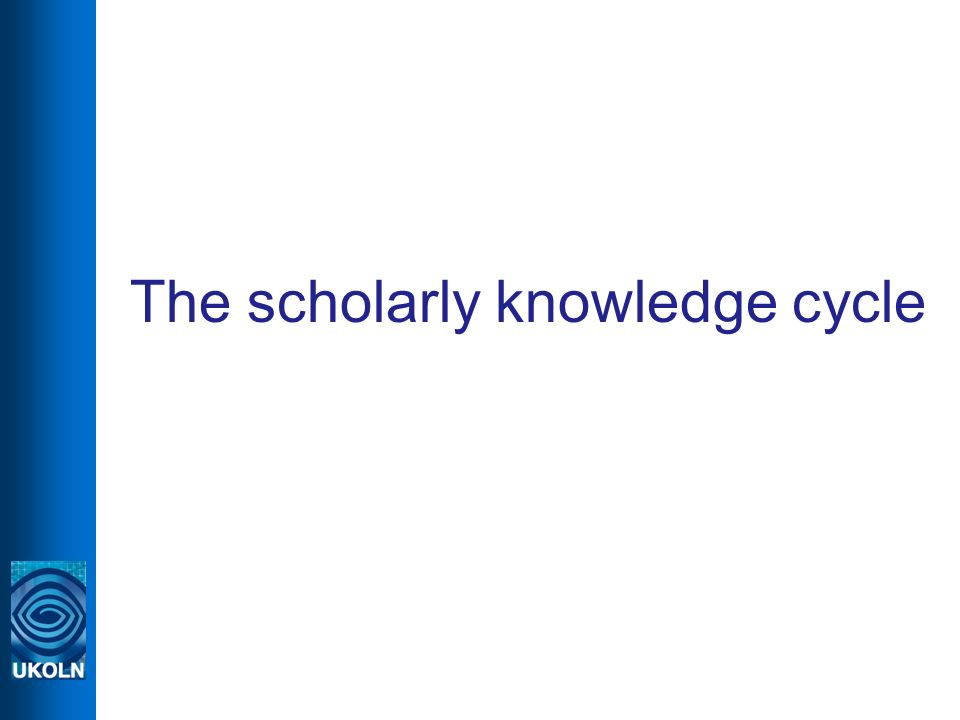 The scholarly knowledge cycle