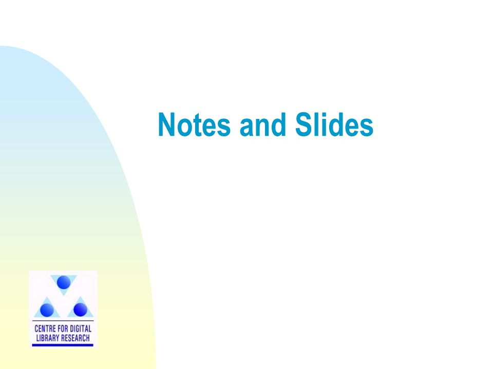Notes and Slides