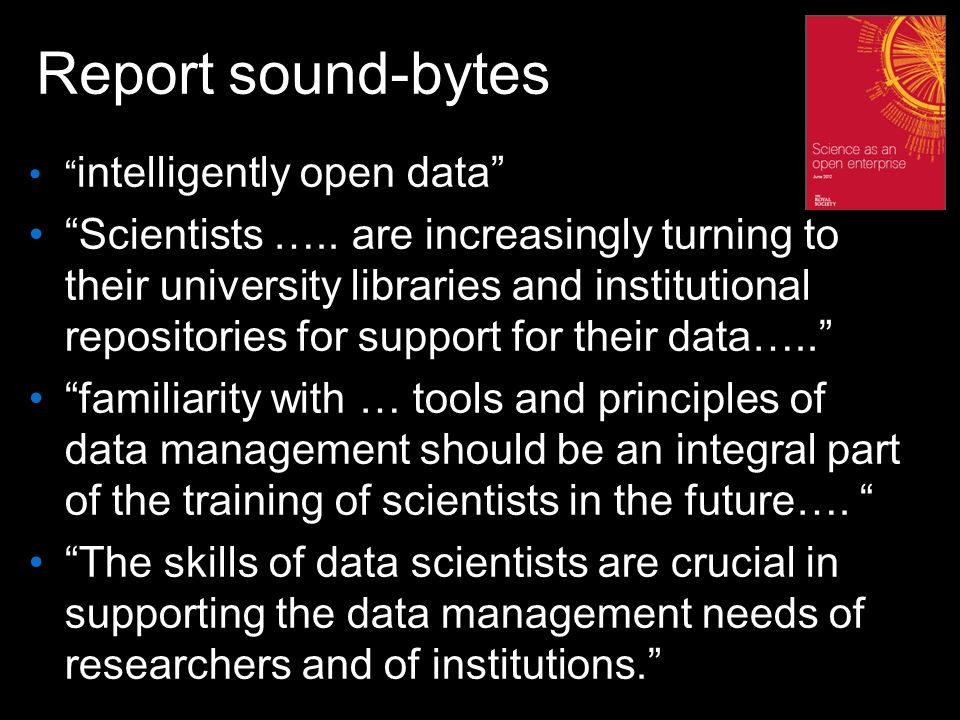 Report sound-bytes intelligently open data Scientists …..