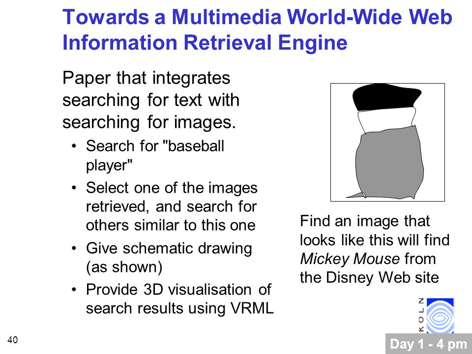 40 Towards a Multimedia World-Wide Web Information Retrieval Engine Paper that integrates searching for text with searching for images.