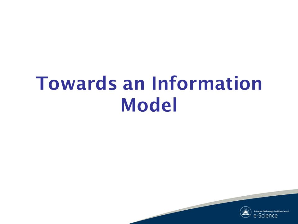 Towards an Information Model