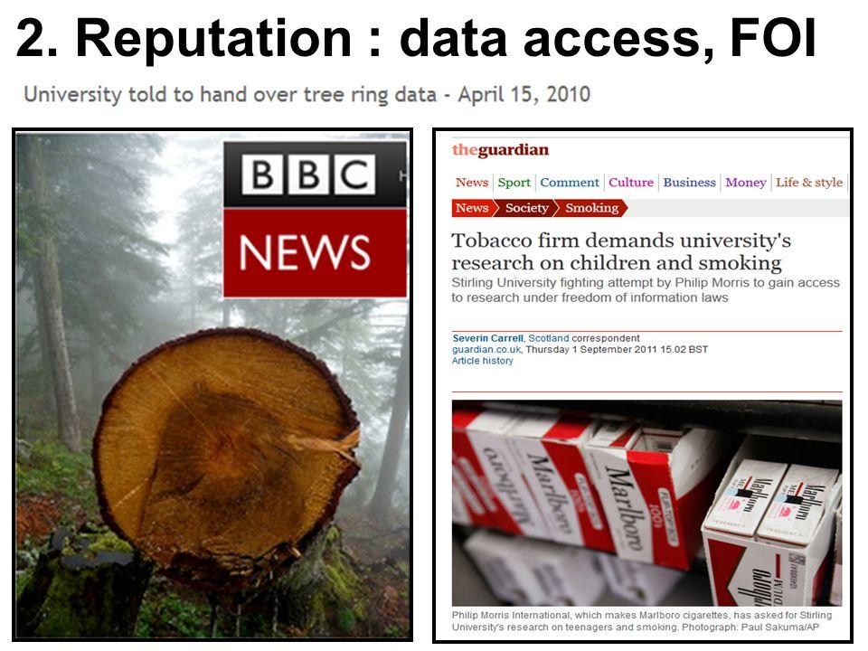 2. Reputation : data access, FOI