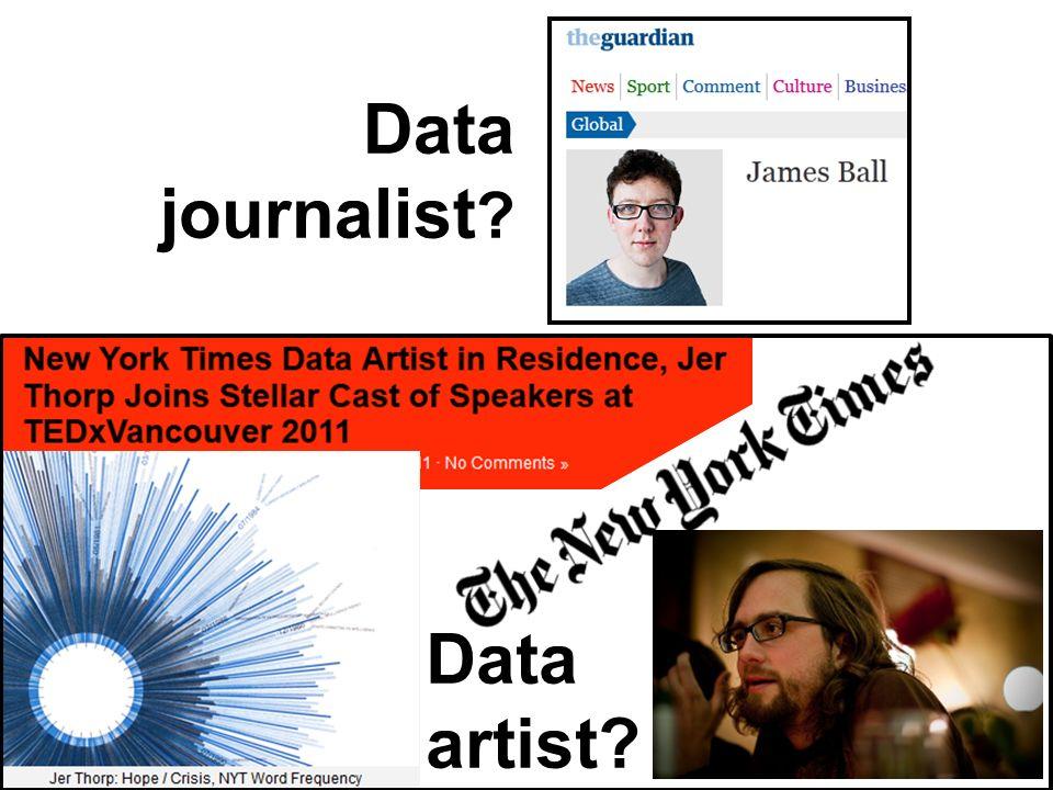Data journalist ? Data artist?