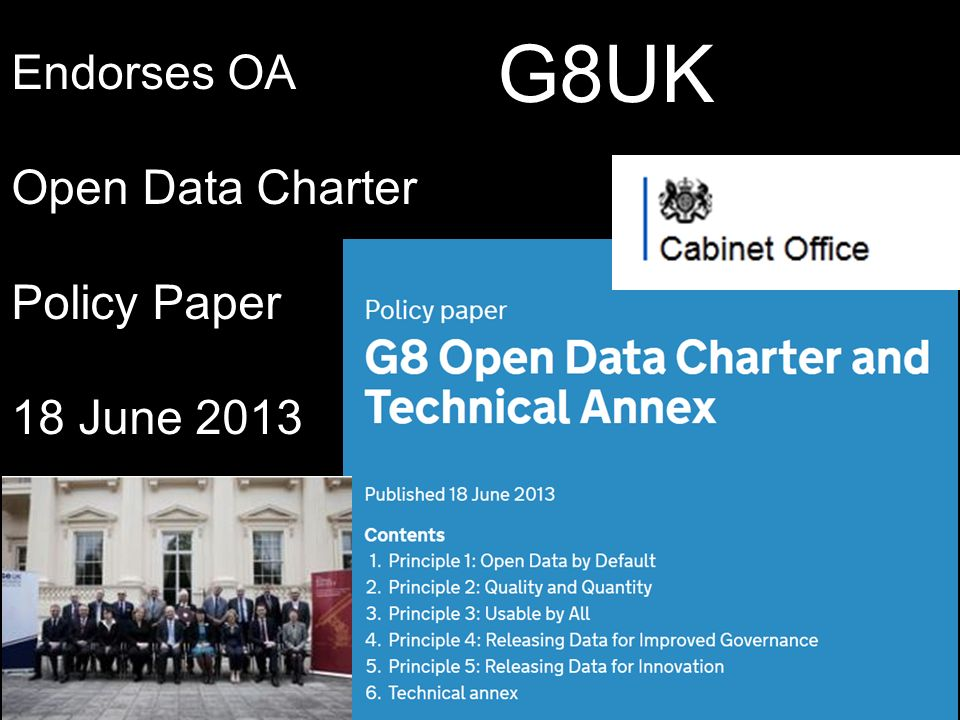 Endorses OA Open Data Charter Policy Paper 18 June 2013 G8UK