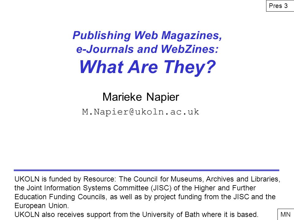 Publishing Web Magazines, e-Journals and WebZines: What Are They.