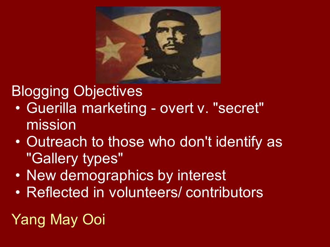 Blogging Objectives Guerilla marketing - overt v.