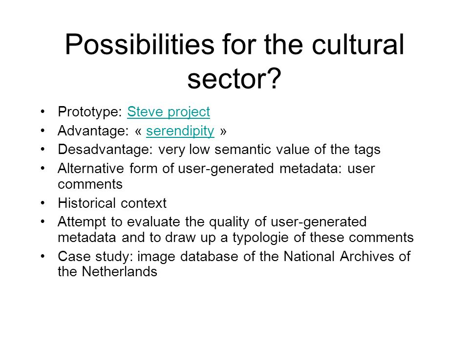 Possibilities for the cultural sector.