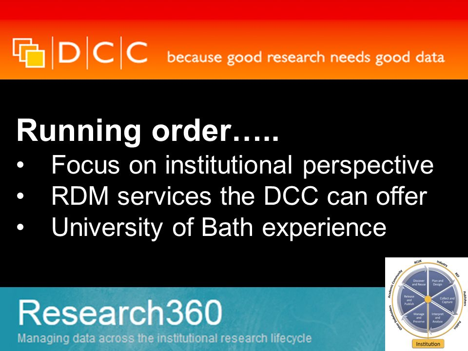 Talk to the DCC : funded by the JISC to provide resources and tools to support institutional research data management