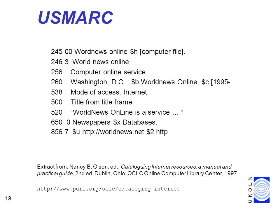 18 USMARC 245 00 Wordnews online $h [computer file].