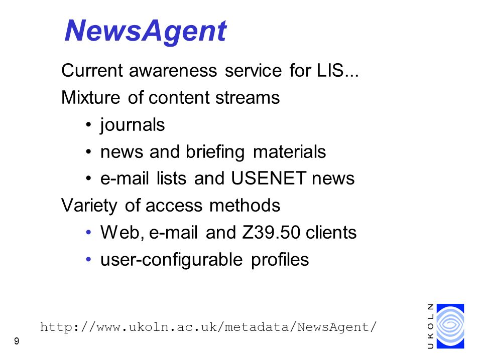 9 NewsAgent Current awareness service for LIS...