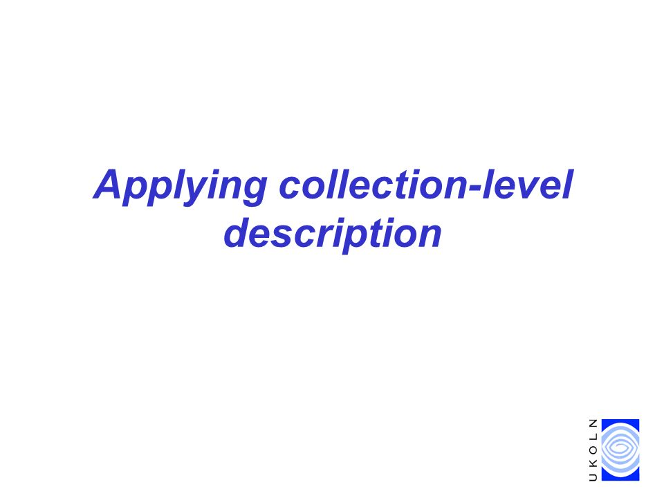 Applying collection-level description