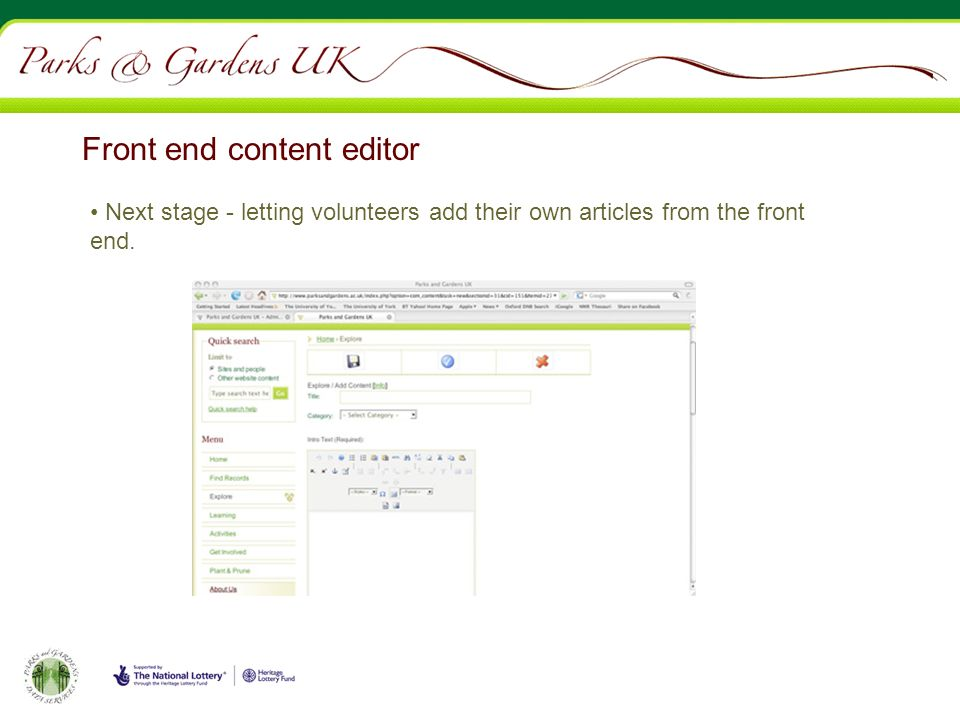 Front end content editor Next stage - letting volunteers add their own articles from the front end.
