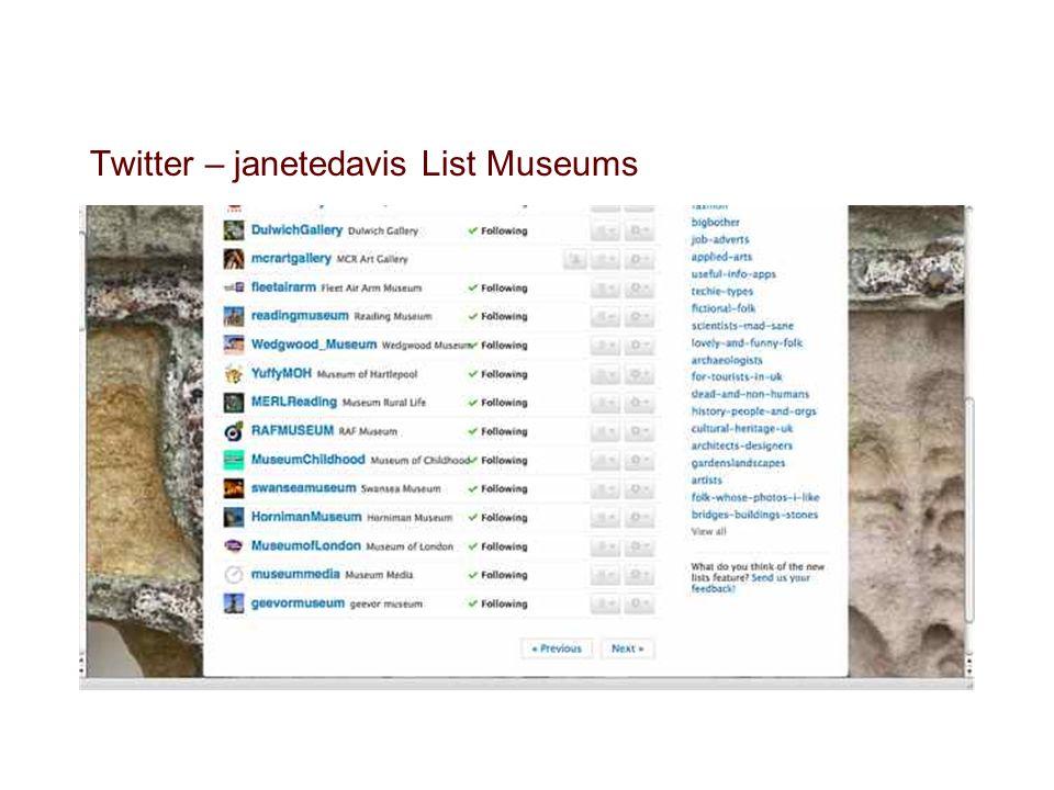 Twitter – janetedavis List Museums