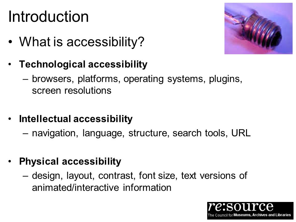 Introduction What is accessibility.