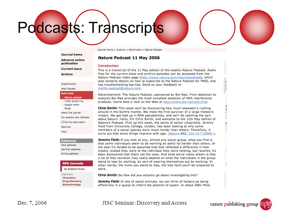 Dec. 7, 2006JISC Seminar: Discovery and Access15 Podcasts: Transcripts