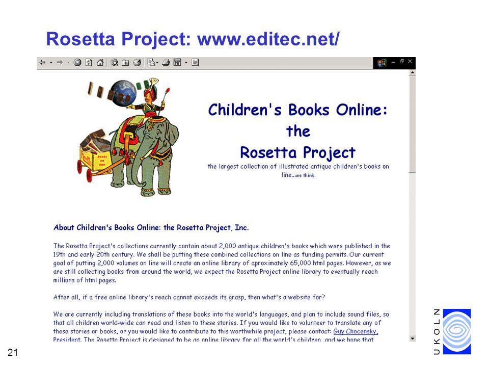 21 Rosetta Project: www.editec.net/