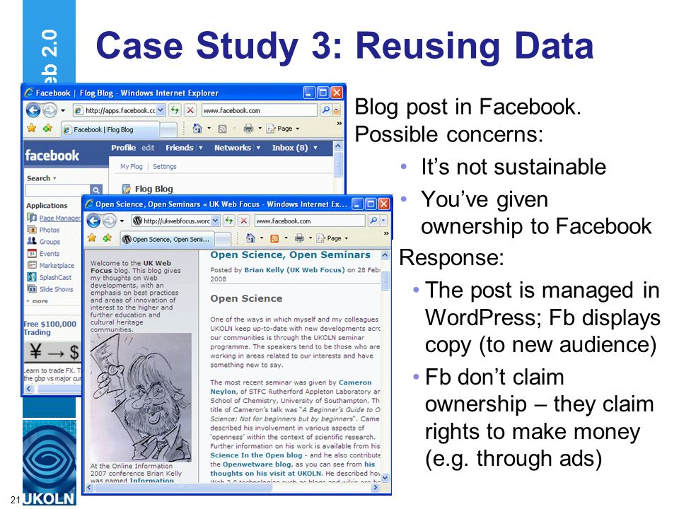 A centre of expertise in digital information managementwww.ukoln.ac.uk 21 Case Study 3: Reusing Data Blog post in Facebook.
