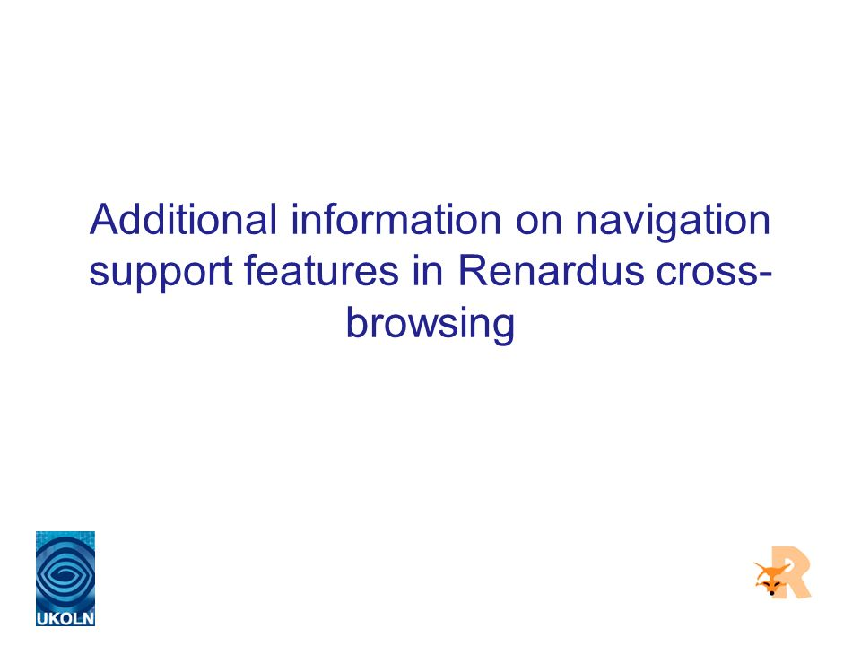 Additional information on navigation support features in Renardus cross- browsing