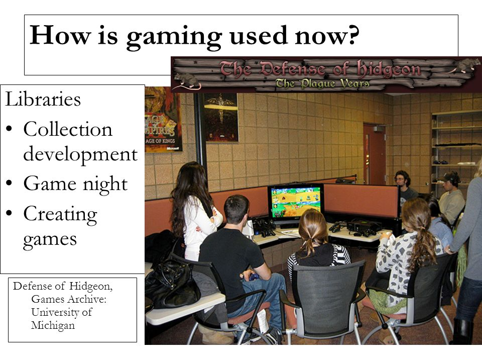 How is gaming used now.