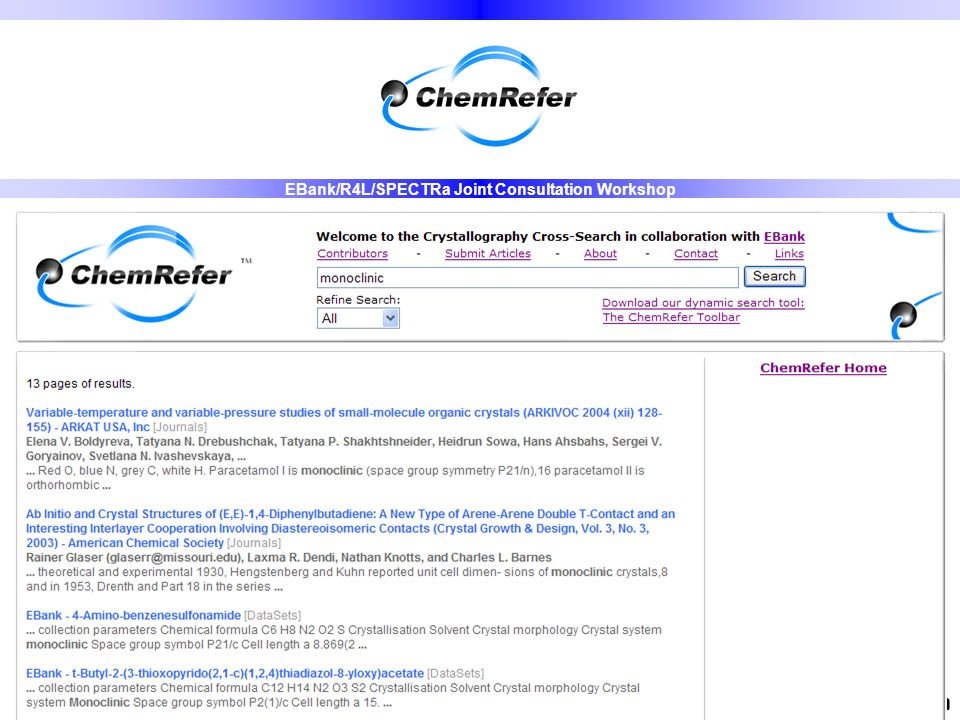 Demo www.chemrefer.cominfo@chemrefer.com EBank/R4L/SPECTRa Joint Consultation Workshop