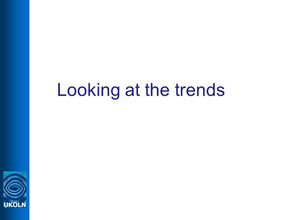 Looking at the trends