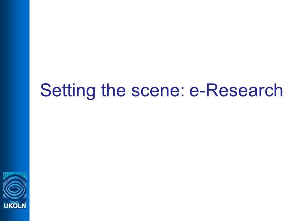 Setting the scene: e-Research