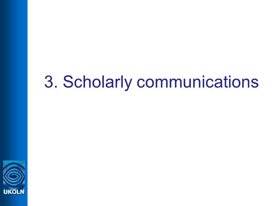 3. Scholarly communications