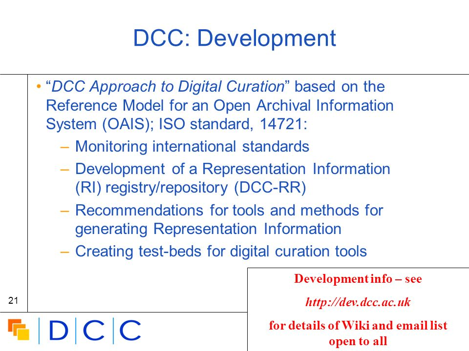 Digital | Curation | Centre 21 DCC: Development DCC Approach to Digital Curation based on the Reference Model for an Open Archival Information System