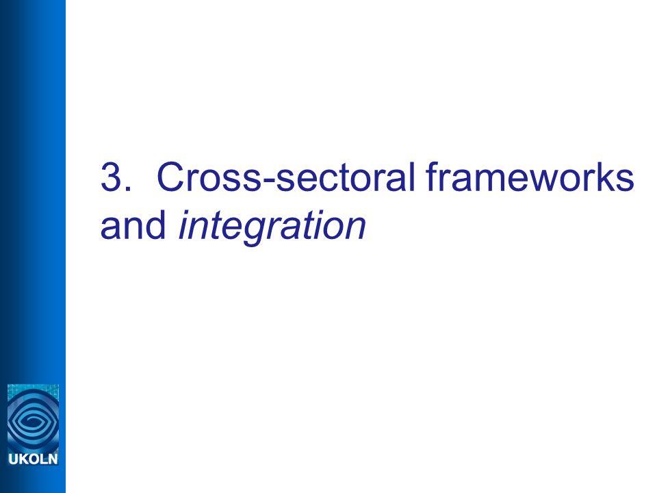 3. Cross-sectoral frameworks and integration
