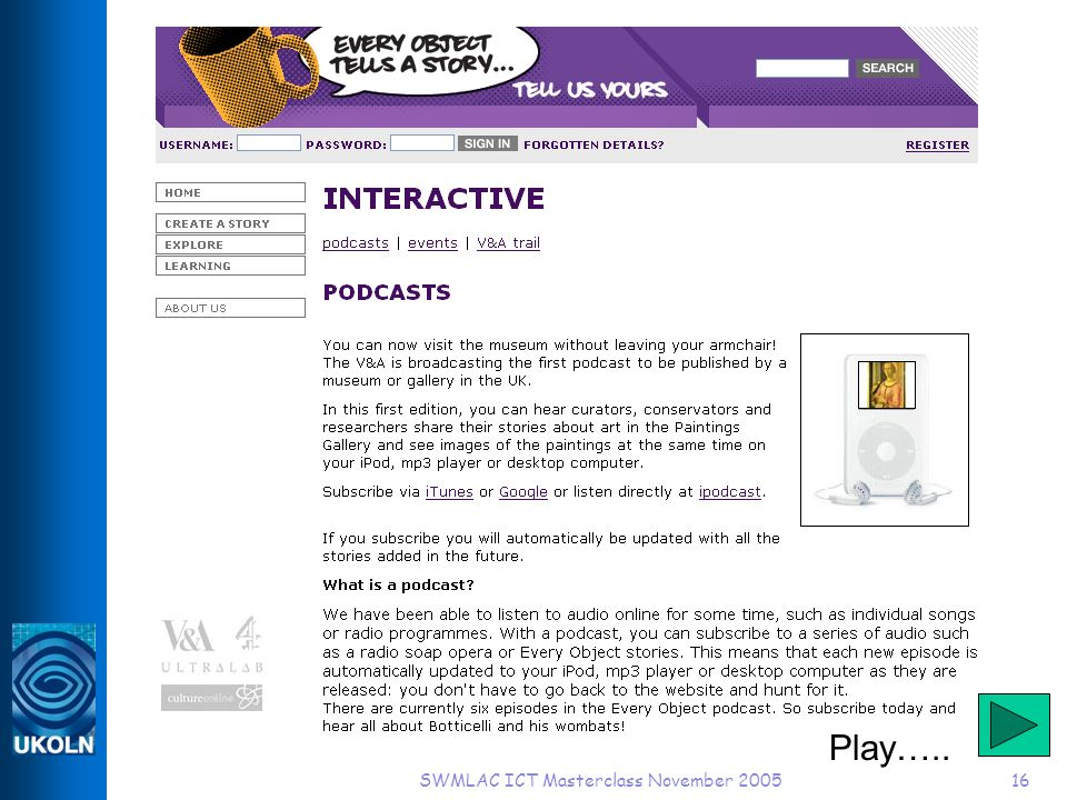 SWMLAC ICT Masterclass November 200516 Play…..