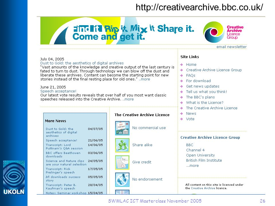 SWMLAC ICT Masterclass November 200526 http://creativearchive.bbc.co.uk/