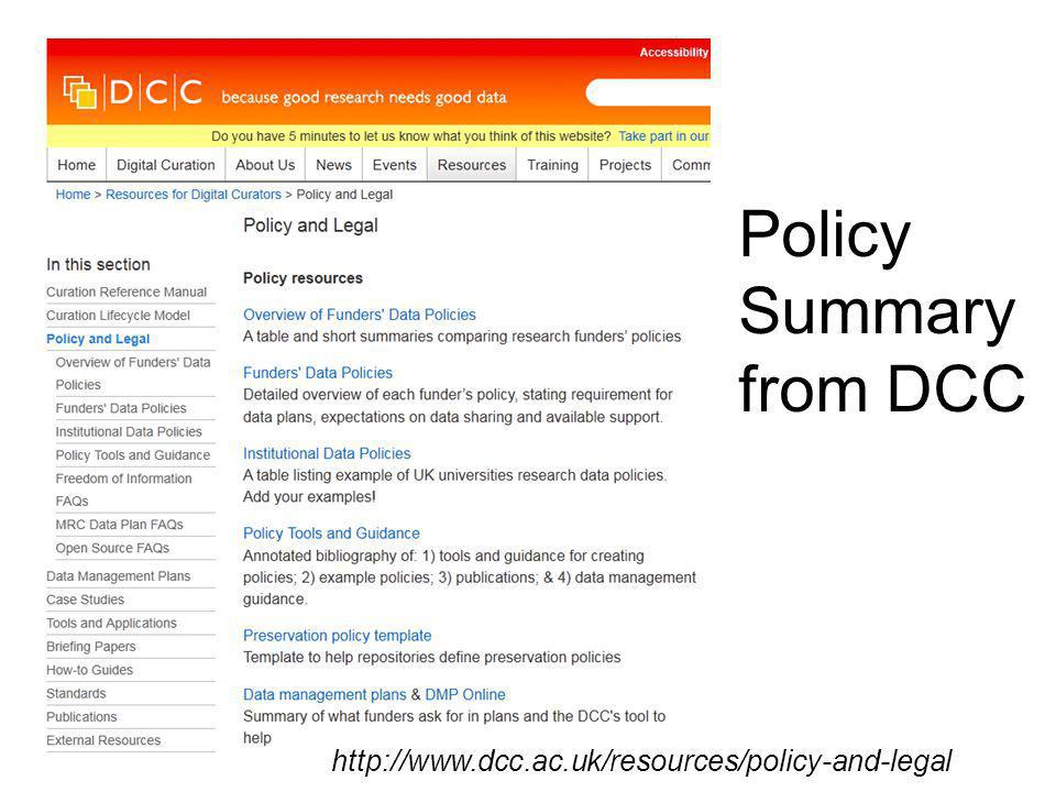 Policy Summary from DCC http://www.dcc.ac.uk/resources/policy-and-legal