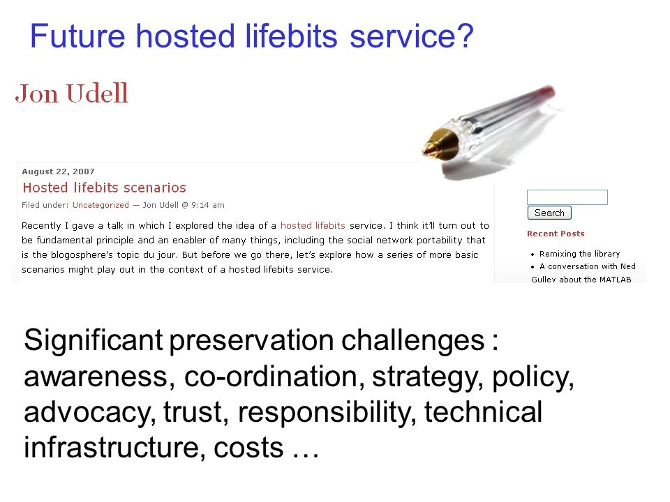 Future hosted lifebits service.