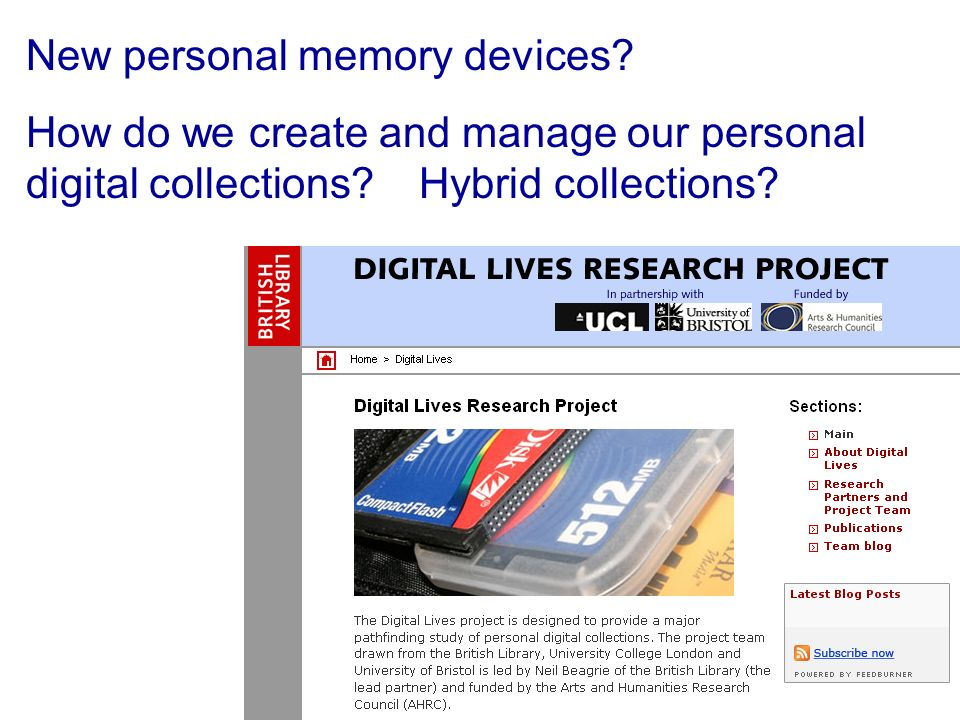 New personal memory devices. How do we create and manage our personal digital collections.