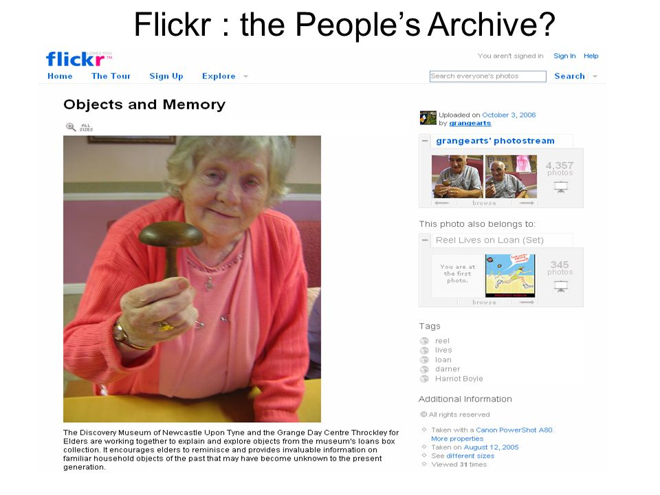 Flickr : the Peoples Archive