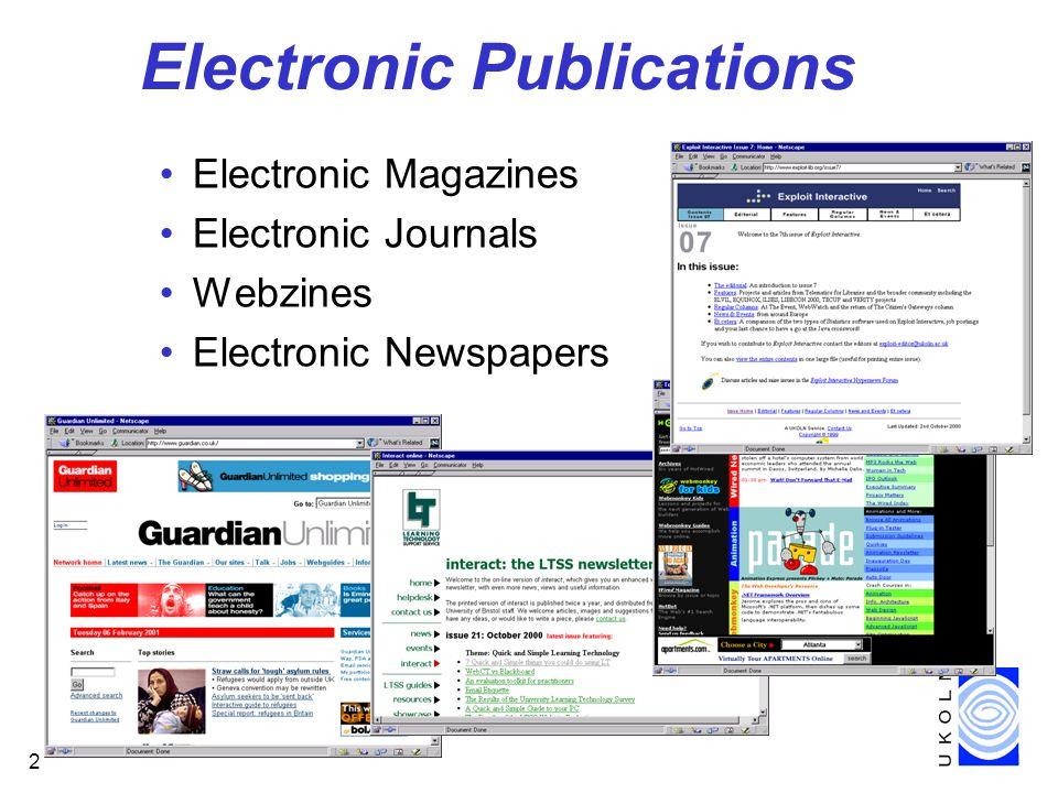 2 Electronic Publications Electronic Magazines Electronic Journals Webzines Electronic Newspapers